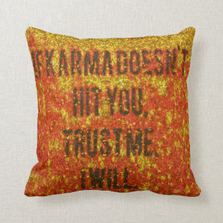 If Karma Hits Throw Pillow