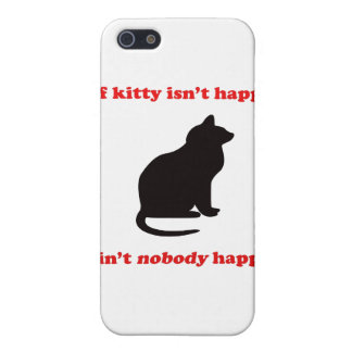 If Kitty Isn't Happy  iPhone SE/5/5s Cover