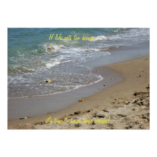 If life gets too heavy Beach (2) Poster