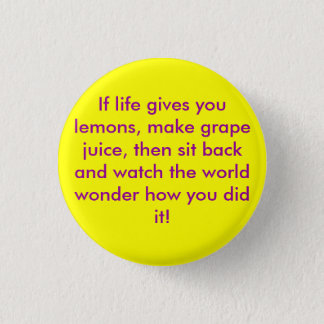 If life gives you lemons Flair Pinback Button