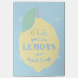 If Life Gives You Lemons, Grab Tequila And Salt Post-it Notes