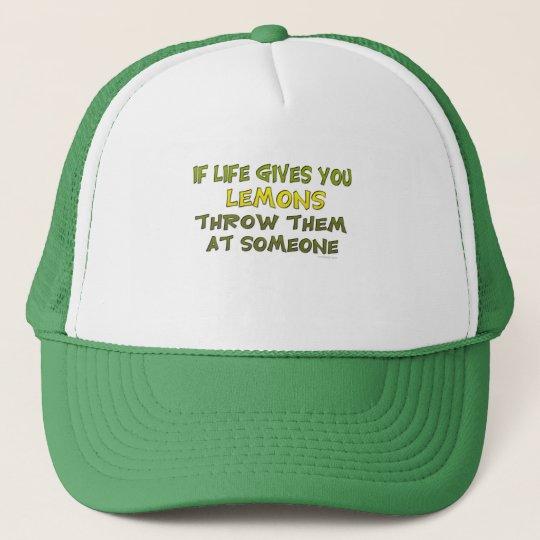 If Life Gives You Lemons Hat