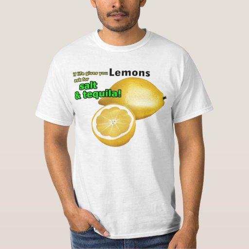 """If Life Gives You Lemons"" T-Shirt"