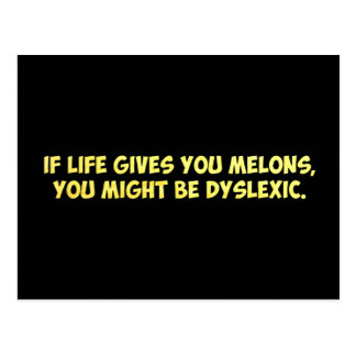 If Life Gives you Melons, You Might Be Dyslexic Postcard