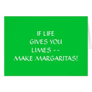 IF LIVE GIVES U LIMES MAKE MARGARITAS BIRTHDAY CARD