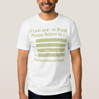If Lost and / or Drunk Please Return to T-shirt