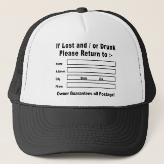 If Lost and / or Drunk Please Return to Trucker Hat