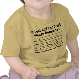 If Lost and / or Drunk Please Return to Tee Shirt
