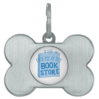 if lost find me at the book store pet name tag