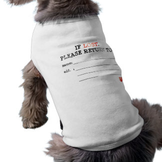 If lost please return dog shirt