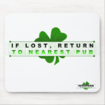 If Lost Return to Nearest Pub Mousepad