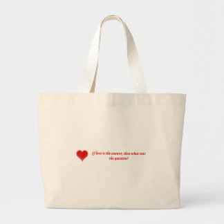 if-love-is-the-answer-then-what-was-the-question canvas bag