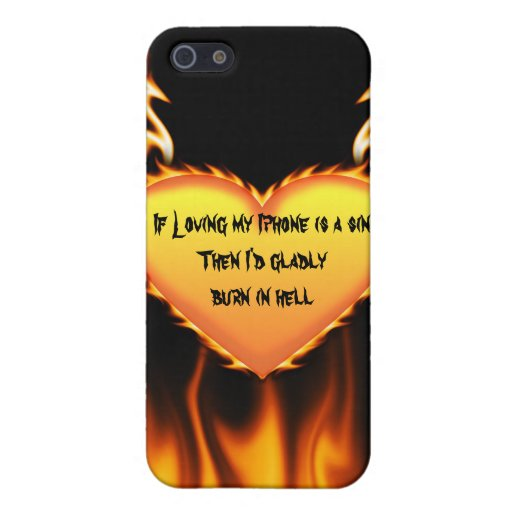 If loving my Iphone is a sin Covers For iPhone 5
