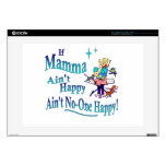 """If Mama Ain't Happy, Ain't No-One Happy. 15"""" Laptop Skins"""