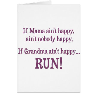 If Mama Ain't Happy, Ain't Nobody Happy