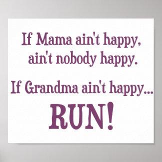 If Mama Ain't Happy, Ain't Nobody Happy Poster