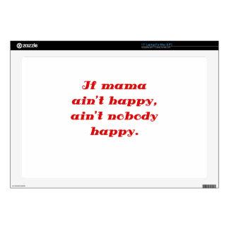 "If Mama Aint Happy Aint Nobody Happy 17"" Laptop Decals"