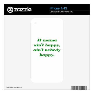 If mama aint happy aint nobody happy decals for the iPhone 4