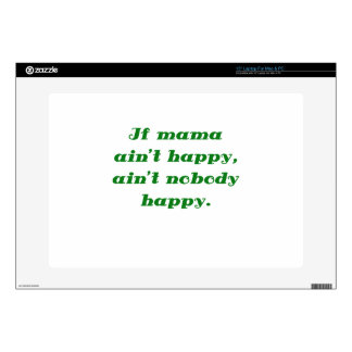 """If mama aint happy aint nobody happy decal for 15"""" laptop"""