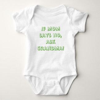 If mom says no, ask grandma! baby bodysuit