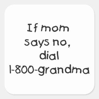 if mom says no...(black) sticker
