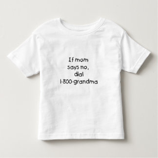 if mom says no...(black) toddler t-shirt