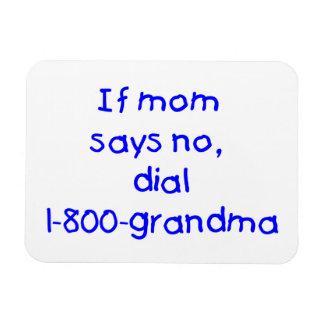 if mom says no...(blue) rectangular photo magnet