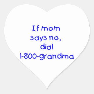 if mom says no...(blue) sticker
