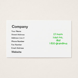 if mom says no...(green) business card