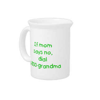 if mom says no...(green) drink pitchers