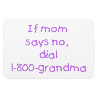 if mom says no...(purple) rectangular photo magnet