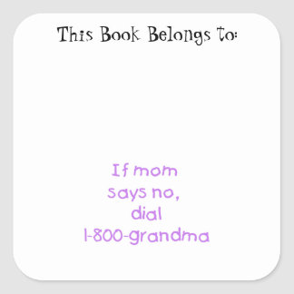 if mom says no...(purple) square stickers