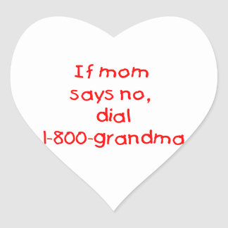 if mom says no...(red) sticker