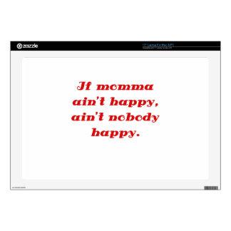 "If Momma Aint Happy Aint Nobody Happy 17"" Laptop Decal"