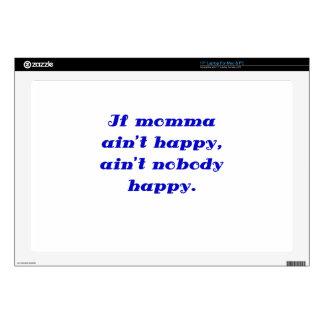 "If Momma Aint Happy Aint Nobody Happy Skin For 17"" Laptop"