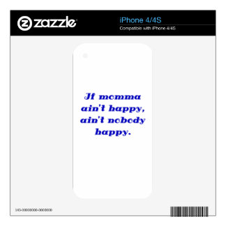 If Momma Aint Happy Aint Nobody Happy Decals For iPhone 4S