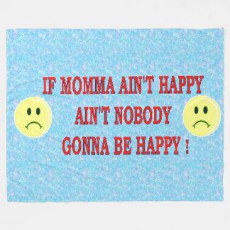 IF MOMMA AIN'T HAPPY FLEECE BLANKET