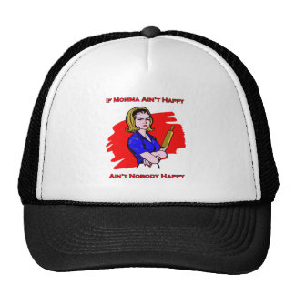 If Momma Ain't Happy Trucker Hat