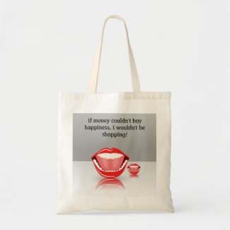If Money Couldnt Buy Happiness Budget Tote Bags