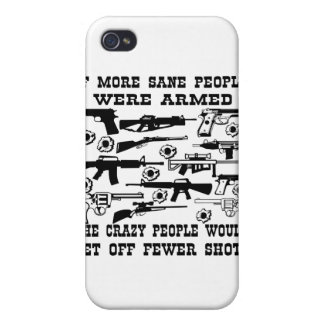 If more sane people were armed the crazy people cover for iPhone 4