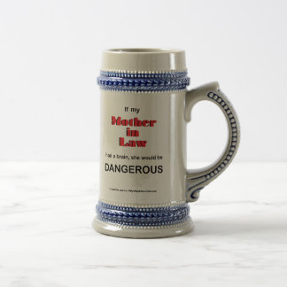 If Mother in Law had a brain (Mug) 18 Oz Beer Stein