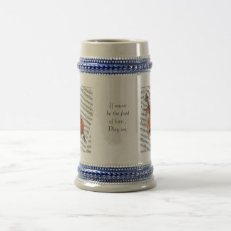 If music be the food of love.... beer stein