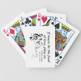If Music be the Food of Love, Play On! Bicycle Playing Cards