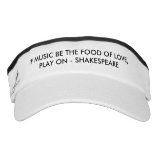If Music Be The Food Of Love Visor