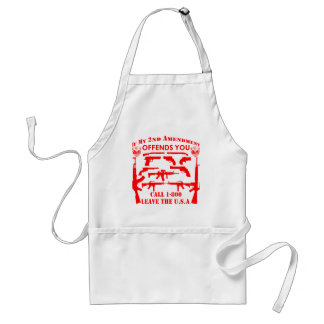 If My 2nd Amendment Offends You Call 1-800 Leave Adult Apron