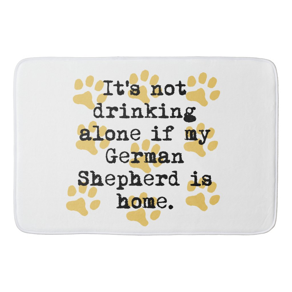 If My German Shepherd Is Home Bath Mat