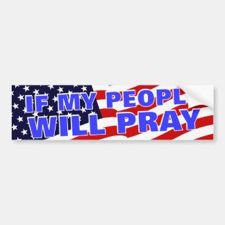 If My People... Bumper Sticker