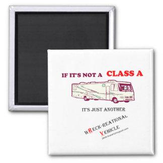 If Not A Class A RV? Magnet