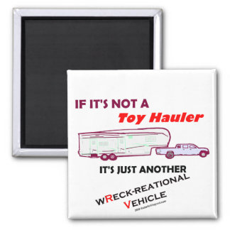 If Not A Toy Hauler? Magnet
