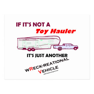 If Not A Toy Hauler? Postcard